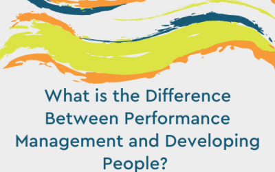 What is the Difference Between Performance Management and Developing People?