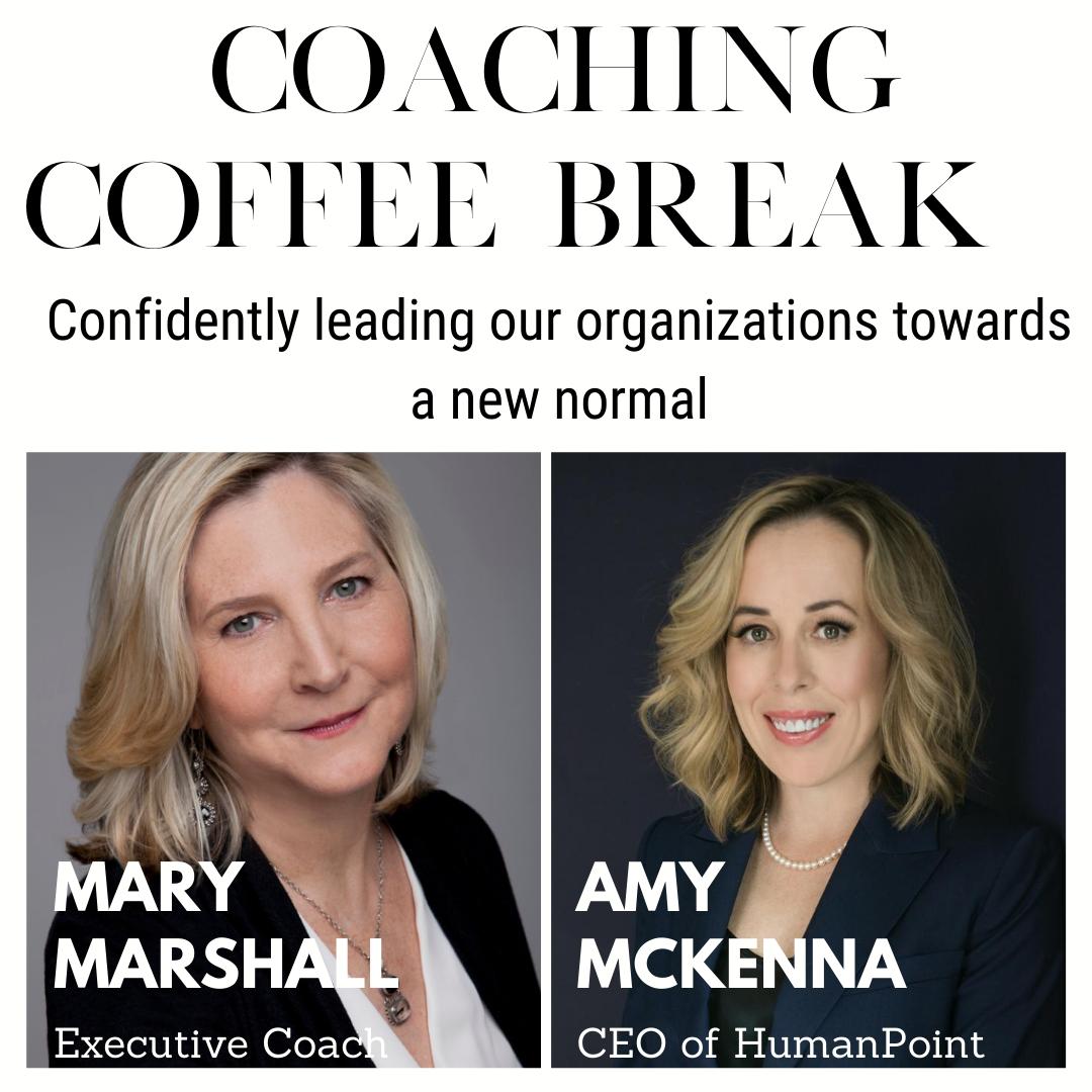 Coaching Coffee Break | 8.25.20 | Amy & Mary Marshall