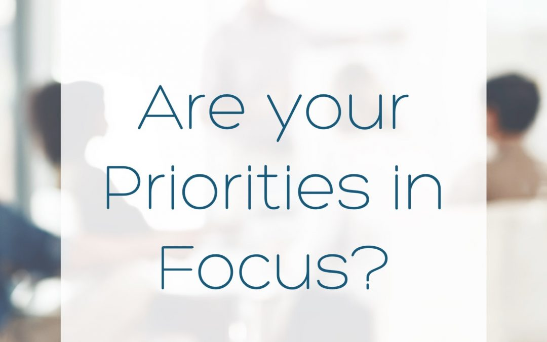 Are your Priorities in Focus?