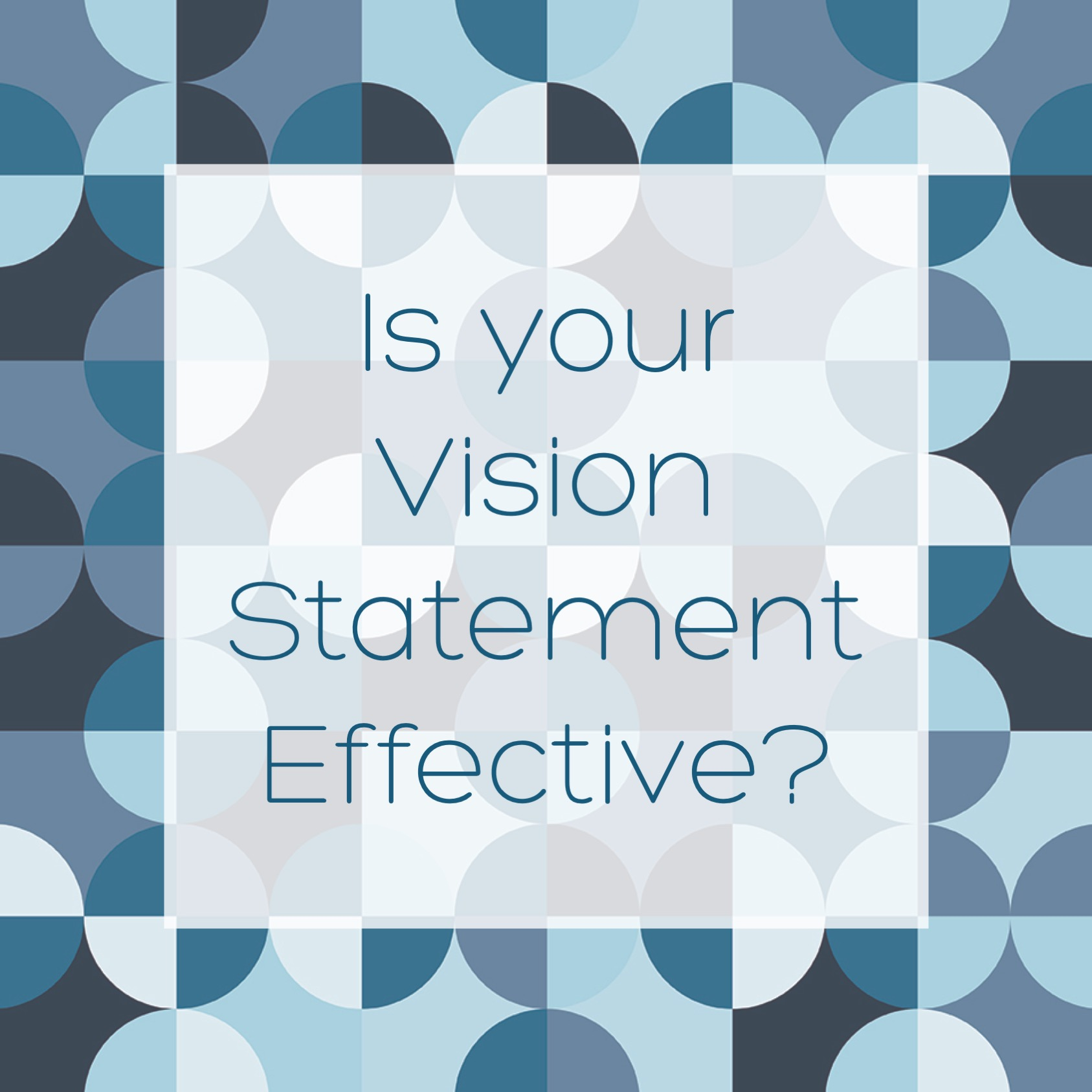 Is Your Vision Statement Effective?