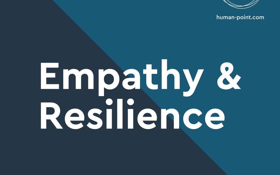 Empathy & Resilience