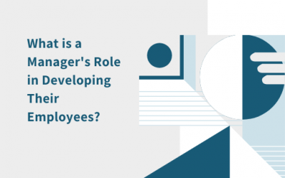 What is a Manager's Role in Developing Their Employees?
